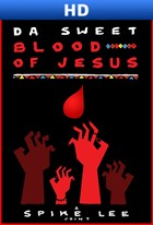 Da Sweet Blood Of Jesus (Sub)